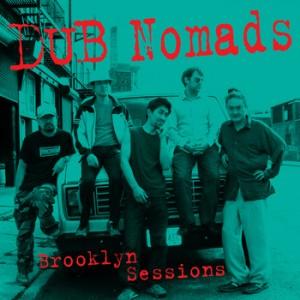 DUB_Nomads_Brooklyn_Sessions_CPCD-0400