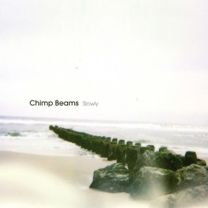 Chimp Beams Slowly LP CPV-1000